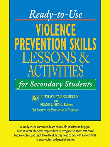 Ready-To-Use Violence Prevention Skills Lessons & Activities for Secondary Students 9780787966911