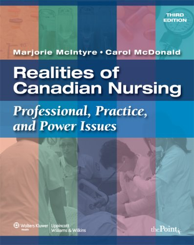 Realities of Canadian Nursing: Professional, Practice, and Power Issues [With Access Code]