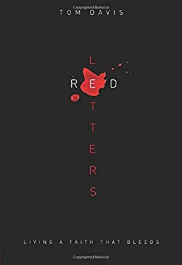 Red Letters: Living a Faith That Bleeds 9780781445351