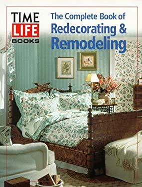 Redecorating & Remodeling: The Complete Book of 9780783552729