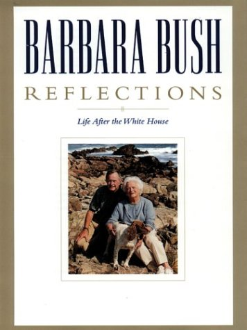 Reflections: Life After the White House 9780786256969