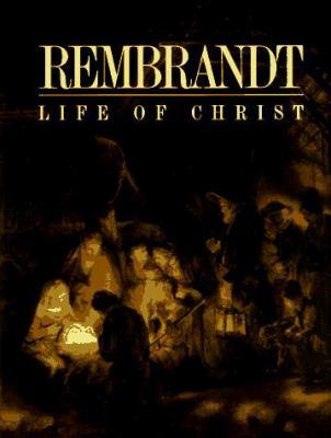 Rembrandt, Life of Christ
