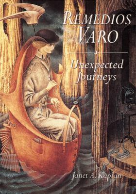 Remedios Varo: Unexpected Journey 9780789206275