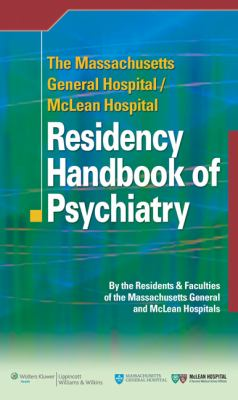 Residency Handbook of Psychiatry 9780781795043