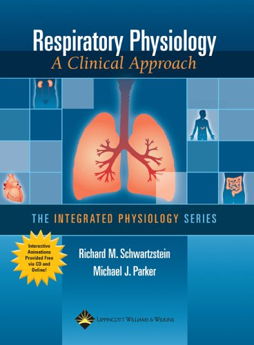 Respiratory Physiology: A Clinical Approach [With CDROM] 9780781757485
