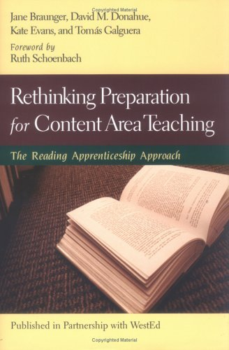 Rethinking Preparation for Content Area Teaching: The Reading Apprenticeship Approach 9780787971663