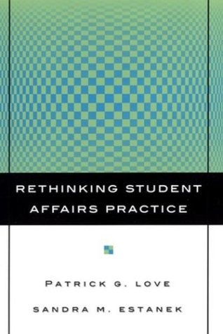 Rethinking Student Affairs Practice 9780787962142