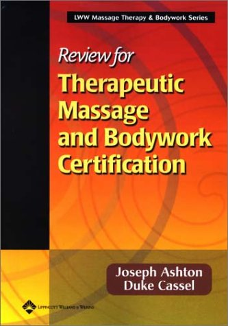 Review for Therapeutic Massage and Bodywork Certification 9780781734547