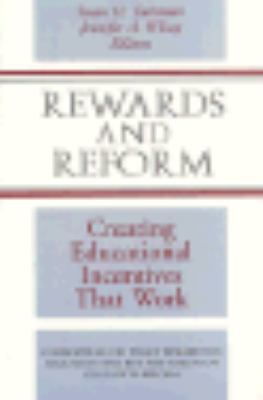 Rewards and Reform: Creating Educational Incentives That Work 9780787902377