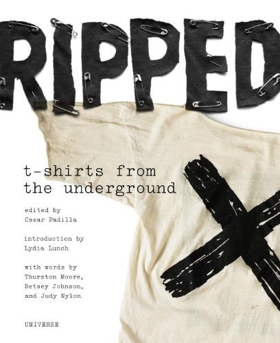 Ripped: T-Shirts from the Underground 9780789320339