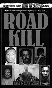 Road Kill: From the Files of True Detective Magazine 9780786010820