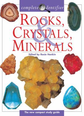 Complete Identifier Rocks, Crystals, Minerals 9780785818502