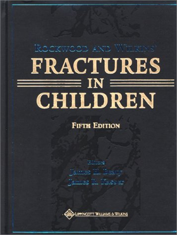 Rockwood and Wilkins' Fractures in Children 9780781725095