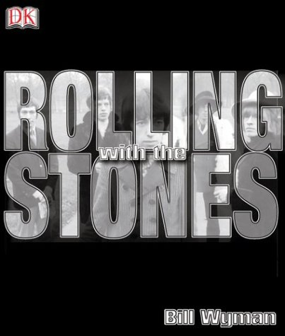 Rolling with the Stones 9780789499981