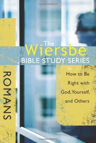 Romans: How to Be Right with God, Yourself, and Others 9780781445726