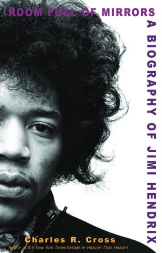 Room Full of Mirrors: A Biography of Jimi Hendrix 9780786888412