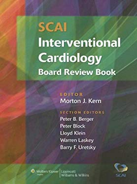 SCAI Interventional Cardiology Board Review Book 9780781761970