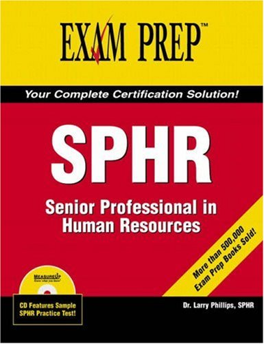 SPHR: Senior Professional in Human Resources [With CDROM] 9780789734976