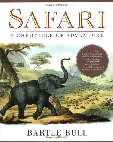 Safari: A Chronicle of Adventure 9780786716784