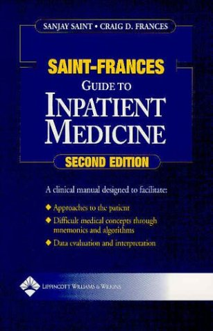 Saint-Frances Guide to Inpatient Medicine 9780781737289