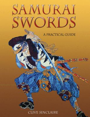 Samurai Swords: A Collector's Guide to Japanese Swords 9780785825630