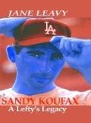 Sandy Koufax 9780786250707