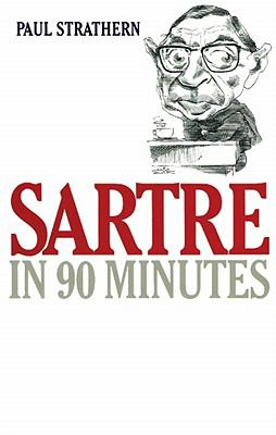 Sartre in 90 Minutes 9780786136858