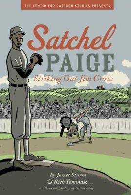 Satchel Paige: Striking Out Jim Crow 9780786839018