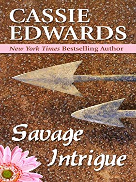 Savage Intrigue 9780786298945