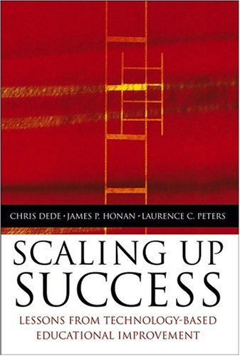 Scaling Up Success: Lessons Learned from Technology-Based Educational Improvement 9780787976590