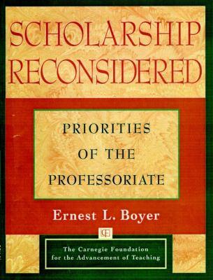 Scholarship Reconsidered: Priorities of the Professoriate 9780787940690