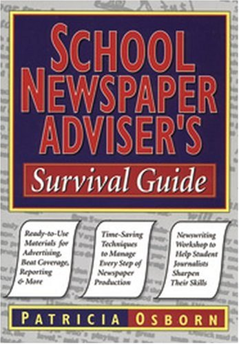 School Newspaper Adviser's Survival Guide 9780787966249