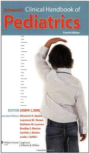 Schwartz's Clinical Handbook of Pediatrics 9780781770132