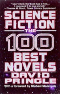 Science Fiction: The 100 Best Novels 9780786704811