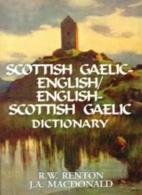 Scottish Gaelic English/English Scottish Gaelic Dictionary 9780781803168