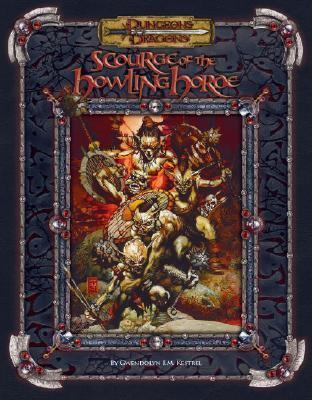 Scourge of the Howling Horde 9780786939350