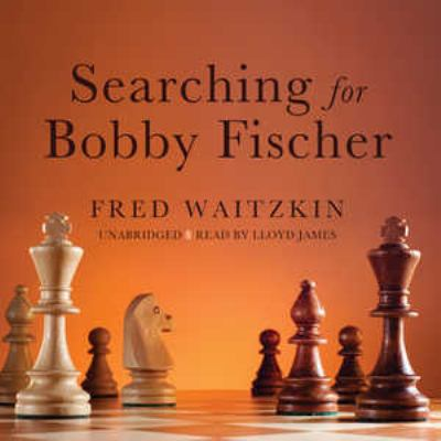 Searching for Bobby Fischer 9780786197538