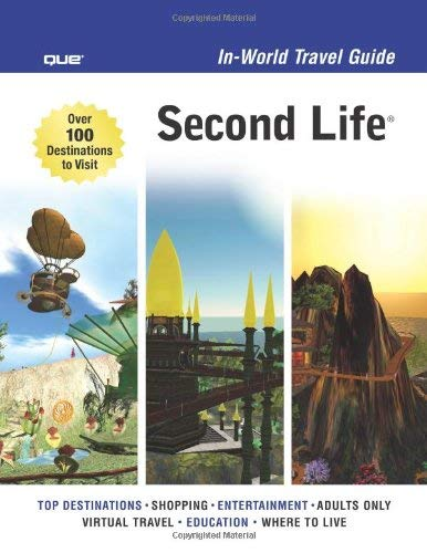 Second Life: In-World Travel Guide