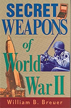Secret Weapons of World War II 9780785819523