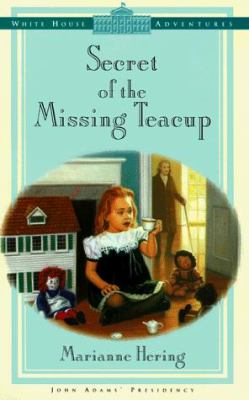 Secret of the Missing Teacup 9780781430647