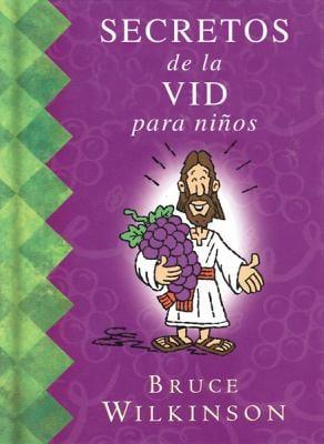 Secretos de La Vid Para Ninos = Secrets of the Vine for Kids 9780789910998