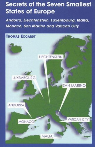 Secrets of the Seven Smallest States of Europe: Andorra, Liechtenstein, Luxembourg, Malta, Monaco, San Marino and Vatican City 9780781810326