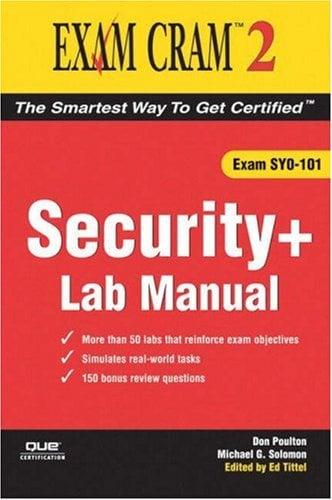 Security+ Exam Cram 2 Lab Manual 9780789732910