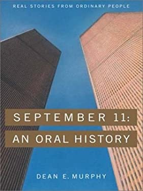 September 11: An Oral History 9780786249541