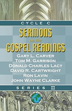 Sermons on the Gospel Readings: Series II, Cycle C 9780788023996