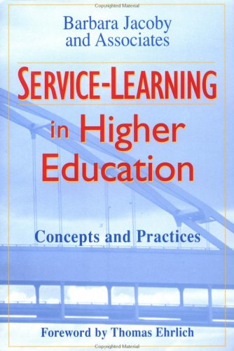 Service-Learning in Higher Education: Concepts and Practices 9780787902919