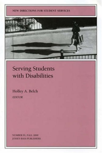Serving Students with Disabilities: New Directions for Student Services 9780787954444
