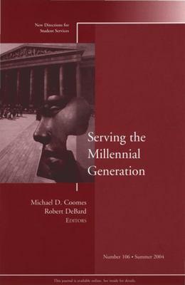 Serving the Millennial Generation 9780787976064