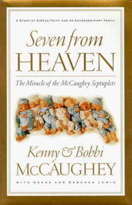 Seven from Heaven: The Miracle of the McCaughey Septuplets 9780785270492