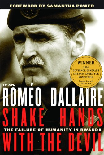 Shake Hands with the Devil: The Failure of Humanity in Rwanda 9780786715107